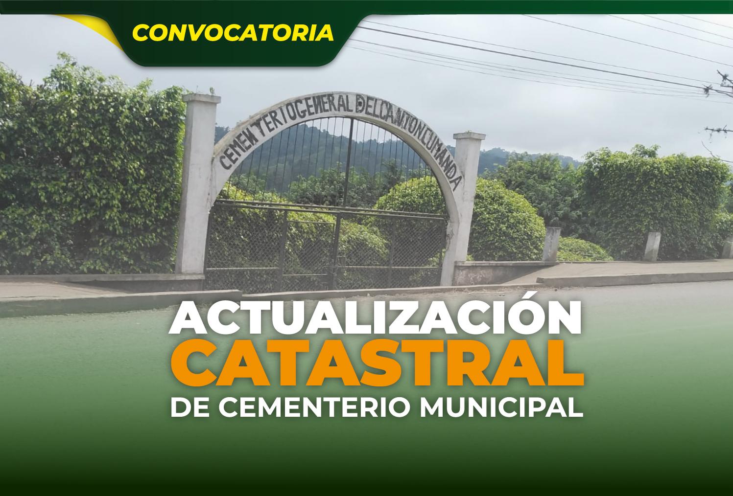 ACTUALIZACIÓN CATASTRAL DE CEMENTERIO MUNICIPAL