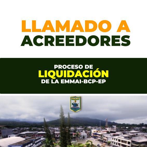 PROCESO DE LIQUIDACIÓN DE LA EMMAI-BCP-EP (SEGUNDO LLAMADO)